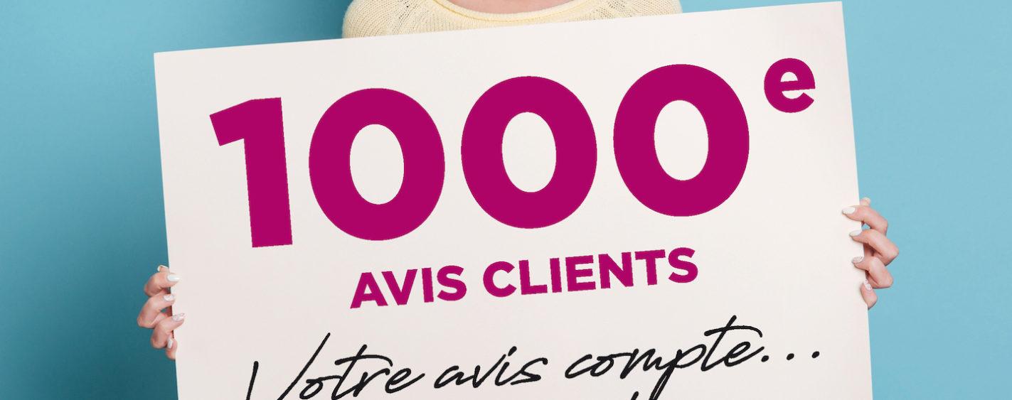 1000 avis clients, 1000 mercis !